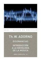 DISONANCIAS. INTRODUCCIÓN A LA SOCIOLOGÍA DE LA MÚSICA