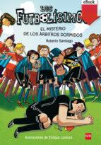 El misterio de los árbitros dormidos (e-Book-Epub) (ebook)