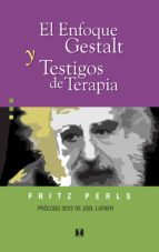 El enfoque Gestalt y testigos de terapia (ebook)