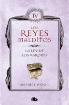 La ley de los varones (Los Reyes Malditos 4) (ebook)