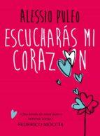 Escucharás mi corazón (ebook)