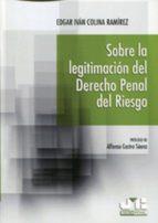 Sobre la legitimación del Derecho penal del riesgo (ebook)