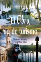 EL EBRO, RÍO DE TURISMO (ebook)