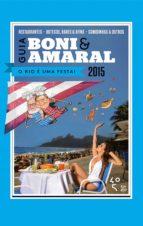 Guia Boni & Amaral: O Rio é uma festa! (ebook)