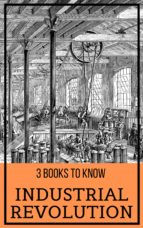 3 books to know: Industrial Revolution (ebook)