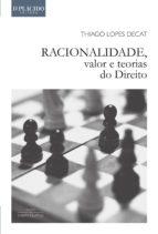 Racionalidade, Valor e Teorias do Direito