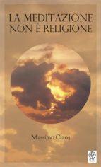 La Meditazione non e? religione (ebook)