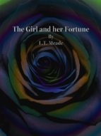 The Girl and her Fortune (ebook)