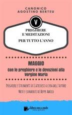 PREGHIERE E MEDITAZIONI PER TUTTO L'ANNO - Con orazioni e Strumenti di Catechesi a cura dell'autore (ebook)
