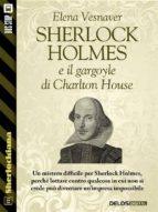 Sherlock Holmes e il gargoyle di Charlton House (ebook)