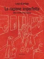 La Ragione Imperfetta (ebook)