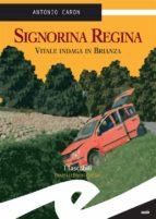 Signorina Regina. Vitale indaga in Brianza (ebook)