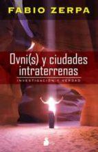 OVNI(S) Y CIUDADES INTRATERRENAS