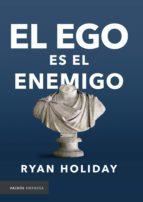 El ego es el enemigo (ebook)