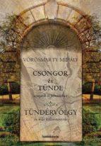 Csongor és Tünde, Tündérvölgy (ebook)