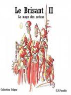 LE BRISANT II - LE MAGE DES OCÉANS