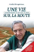 Une vie sur la route  (ebook)