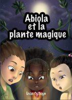 Abiola et la Plante Magique (ebook)