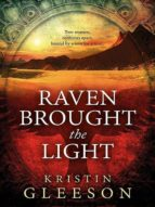 Raven Brought the Light (ebook)
