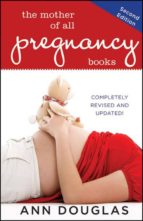 The Mother of All Pregnancy Books (ebook)