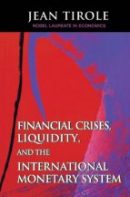 Financial Crises, Liquidity, and the International Monetary System (ebook)