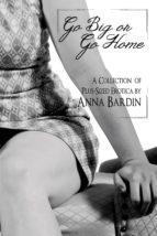 Go Big or Go Home (ebook)