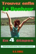 Trouvez Enfin Le Bonheur (ebook)