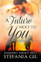 A Future Next To You (ebook)