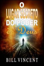 O Lugar Secreto Do Poder De Deus (ebook)