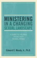 Ministering in a Changing Sexual Landscape (ebook)