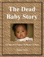 The Dead Baby Story (ebook)