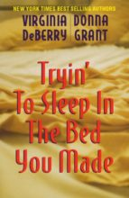 Tryin' to Sleep in the Bed You Made (ebook)