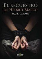 El secuestro de Helmut Marco (ebook)