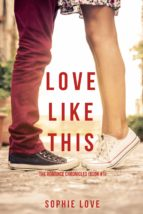 Love Like This (The Romance Chronicles—Book #1) (ebook)