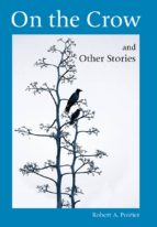 ON THE CROW AND OTHER STORIES