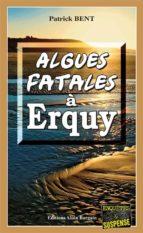 Algues fatales à Erquy (ebook)