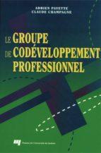 Le groupe de codéveloppement professionnel (ebook)