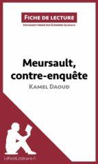 Meursault, contre-enquête de Kamel Daoud (Fiche de lecture) (ebook)