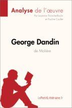 George Dandin de Molière (Analyse de l'oeuvre) (ebook)