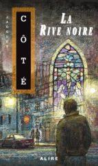 Rive noire (La) (ebook)