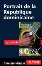 PORTRAIT DE LA RÉPUBLIQUE DOMINICAINE