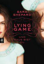 LYING GAME - Und raus bist du (ebook)
