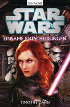 STAR WARS?  - EINSAME ENTSCHEIDUNGEN