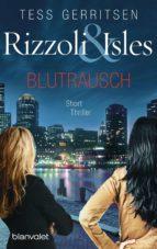 Rizzoli & Isles - Blutrausch (ebook)