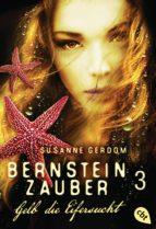 Bernsteinzauber 03 - Gelb die Eifersucht (ebook)