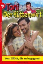 Toni der Hüttenwirt 172 - Heimatroman (ebook)