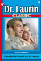 Dr. Laurin Classic 8 – Arztroman (ebook)