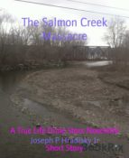 THE SALMON CREEK MASSACRE