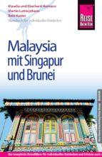 Reise Know-How Malaysia mit Singapur und Brunei: Reiseführer für individuelles Entdecken (ebook)