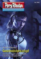Perry Rhodan 2942: Geschwisterkampf (ebook)